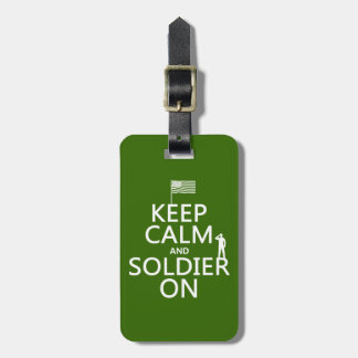 Keep Calm and Soldier On (US flag) (any color) Luggage Tag