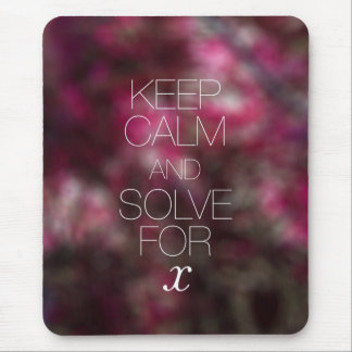 Keep Calm and Solve for X Mouse Pad