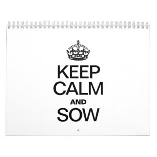 KEEP CALM AND SOW WALL CALENDARS