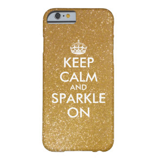 Keep calm and sparkle gold glitter iPhone 6 case