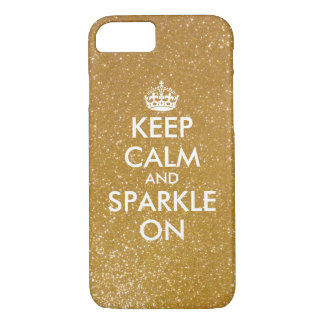 Keep calm and sparkle gold glitter iPhone 7 case