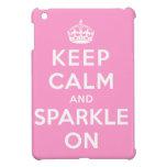 Keep Calm and Sparkle On Cover For The iPad Mini