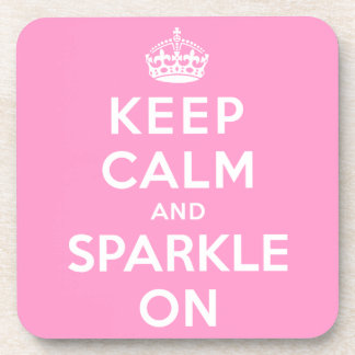 Keep Calm and Sparkle On Drink Coaster