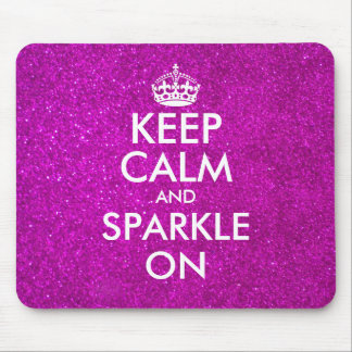 Keep calm and sparkle on pink glitter mouse pad
