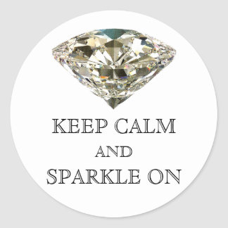 """""""KEEP CALM AND SPARKLE ON"""" Stickers"""
