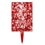 Keep Calm and Sparkle red Glitzy Cake Pick