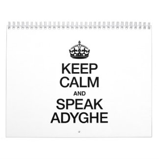 KEEP CALM AND SPEAK ADYGHE CALENDAR