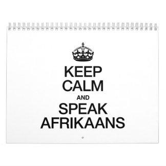 KEEP CALM AND SPEAK AFRIKAANS CALENDAR