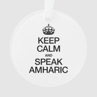 KEEP CALM AND SPEAK AMHARIC
