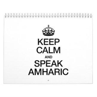 KEEP CALM AND SPEAK AMHARIC CALENDAR