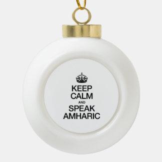 KEEP CALM AND SPEAK AMHARIC ORNAMENTS