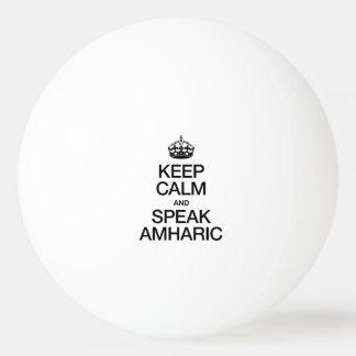 KEEP CALM AND SPEAK AMHARIC Ping-Pong BALL