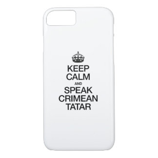 KEEP CALM AND SPEAK CRIMEAN TATAR iPhone 7 CASE