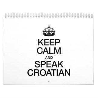 KEEP CALM AND SPEAK CROATIAN CALENDAR