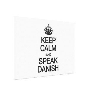 KEEP CALM AND SPEAK DANISH CANVAS PRINT