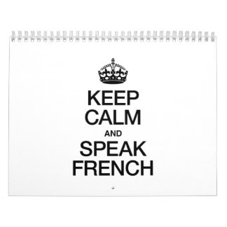 KEEP CALM AND SPEAK FRENCH CALENDAR