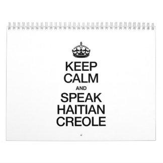 KEEP CALM AND SPEAK HAITIAN CREOLE CALENDAR