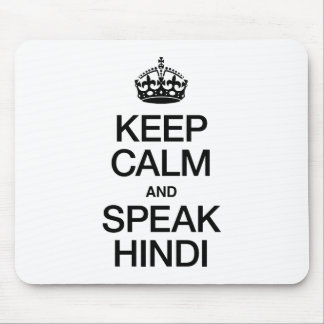 KEEP CALM AND SPEAK HINDI MOUSE PAD