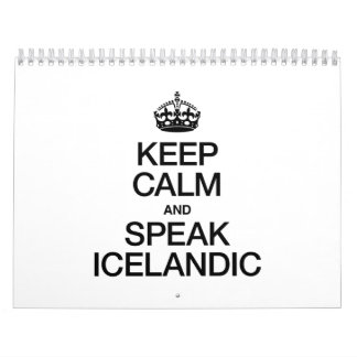 KEEP CALM AND SPEAK ICELANDIC CALENDAR