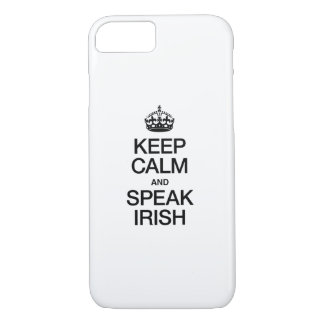 KEEP CALM AND SPEAK IRISH iPhone 8/7 CASE