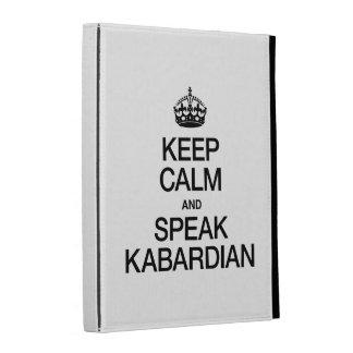 KEEP CALM AND SPEAK KABARDIAN iPad CASE