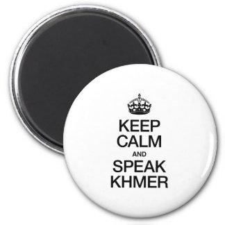 KEEP CALM AND SPEAK KHMER REFRIGERATOR MAGNETS