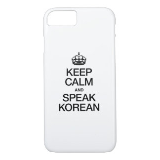KEEP CALM AND SPEAK KOREAN iPhone 8/7 CASE