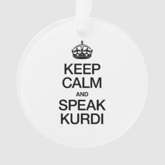 KEEP CALM AND SPEAK KURDI