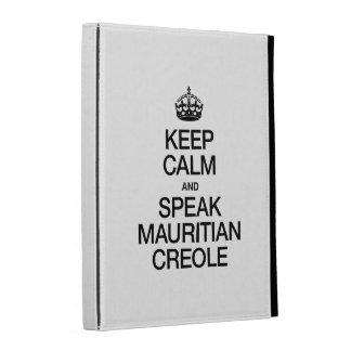 KEEP CALM AND SPEAK MAURITIAN CREOLE iPad FOLIO COVER