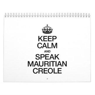 KEEP CALM AND SPEAK MAURITIAN CREOLE CALENDAR