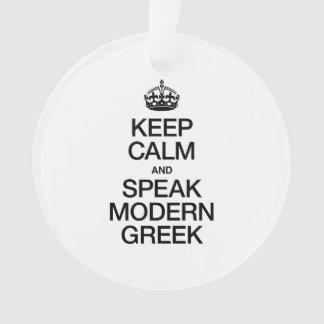 KEEP CALM AND SPEAK MODERN GREEK.
