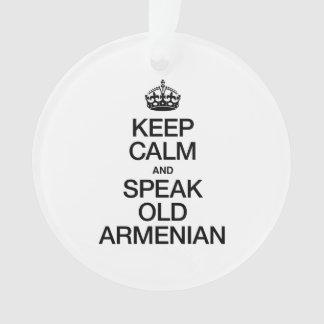 KEEP CALM AND SPEAK OLD ARMENIAN