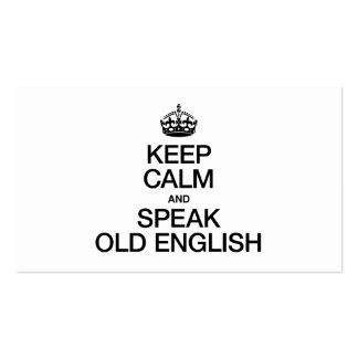 KEEP CALM AND SPEAK OLD ENGLISH Double-Sided STANDARD BUSINESS CARDS (Pack OF 100)