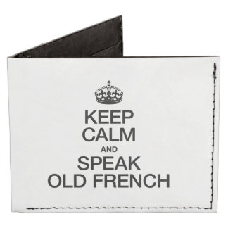 KEEP CALM AND SPEAK OLD FRENCH BILLFOLD WALLET