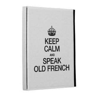 KEEP CALM AND SPEAK OLD FRENCH iPad FOLIO CASE