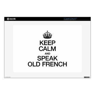 KEEP CALM AND SPEAK OLD FRENCH SKIN FOR LAPTOP