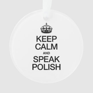 KEEP CALM AND SPEAK POLISH
