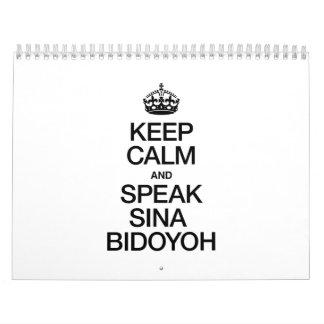 KEEP CALM AND SPEAK SINA BIDOYOH CALENDAR