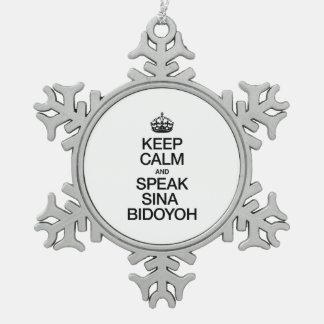 KEEP CALM AND SPEAK SINA BIDOYOH ORNAMENT