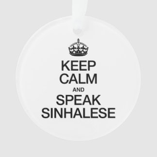 KEEP CALM AND SPEAK SINHALESE