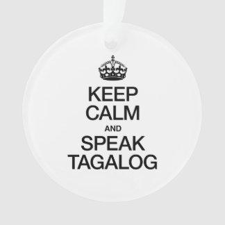 KEEP CALM AND SPEAK TAGALOG