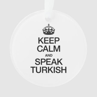 KEEP CALM AND SPEAK TURKISH