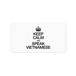 KEEP CALM AND SPEAK VIETNAMESE PERSONALIZED ADDRESS LABEL