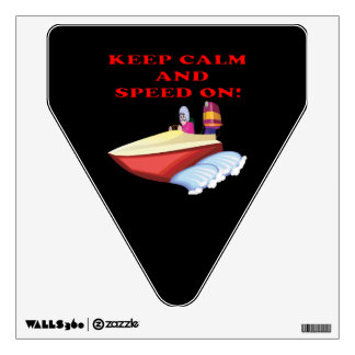 Keep Calm And Speed On Wall Sticker