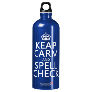 Keep Calm and Spell Check (with errors)(any color) Aluminum Water Bottle