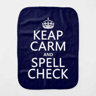 Keep Calm and Spell Check (with errors)(any color) Baby Burp Cloth