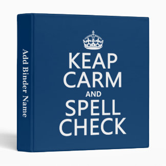 Keep Calm and Spell Check (with errors)(any color) Binder