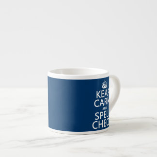 Keep Calm and Spell Check (with errors)(any color) Espresso Cup