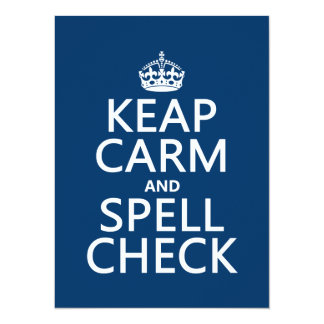 Keep Calm and Spell Check (with errors)(any color) Personalized Announcement