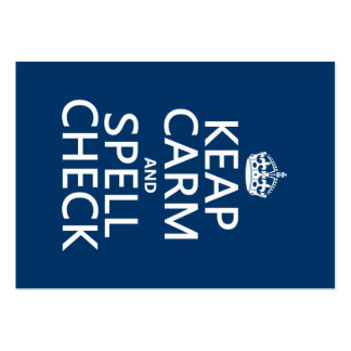 Keep Calm and Spell Check (with errors)(any color) Large Business Card